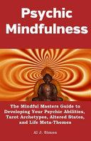 Psychic Mindfulness