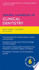 """Oxford Handbook of Clinical Dentistry"" by David A. Mitchell, Laura Mitchell, Lorna McCaul"