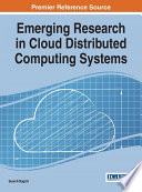 Emerging Research in Cloud Distributed Computing Systems Book