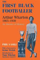 The First Black Footballer