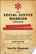 The Social Justice Warrior Handbook