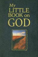 My Little Book on God