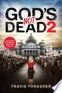 God S Not Dead 2
