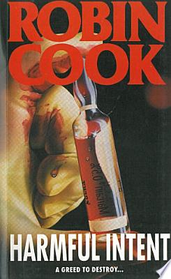 Book cover of 'Harmful Intent' by Robin Cook