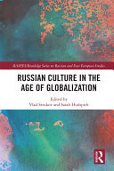 Russian Culture in the Age of Globalization