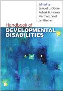 Handbook of Developmental Disabilities
