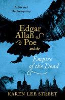 Edgar Allan Poe and the Empire of the Dead Book PDF