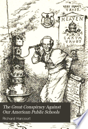 The Great Conspiracy Against Our American Public Schools Book PDF