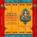 Tibetan Buddhist Goddess Altars