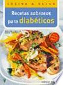 Recetas sabrosas para diabéticos