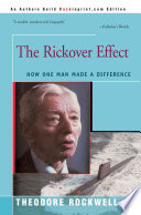 """""""The Rickover Effect: How One Man Made a Difference"""" by Theodore Rockwell"""