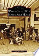 Washington D.C.'s Mayflower Hotel