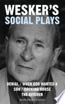 Wesker s Social Plays