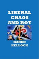Liberal Chaos Rot