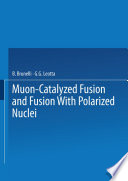 Muon Catalyzed Fusion and Fusion with Polarized Nuclei