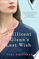 Millicent Glenn's Last Wish