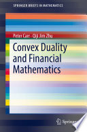 Convex Duality and Financial Mathematics Book