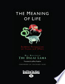 The Meaning Of Life Large Print 16pt