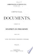 Official Documents  Comprising the Department and Other Reports