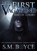 The First Vagabond: Rise of a Hero - Cedric's Story (Ourean Chronicles #2)