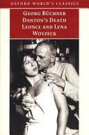 Danton's Death ; Leonce and Lena ; Woyzeck