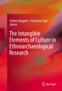 The Intangible Elements of Culture in Ethnoarchaeological Research Pdf/ePub eBook