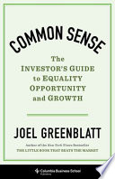 Common Sense - the Investor`s Guide to Equality, Opportunity, and Growth
