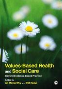 Values Based Health   Social Care