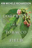 GodPretty in the Tobacco Field Pdf/ePub eBook