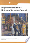Major Problems in the History of American Sexuality