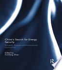 China's Search for Energy Security