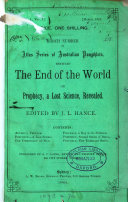 The end of the world  or  Prophecy  a lost science  revealed  ed   really written  by J L  Hance