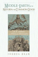 Middle-earth and the Return of the Common Good Pdf/ePub eBook