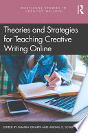 Theories and Strategies for Teaching Creative Writing Online