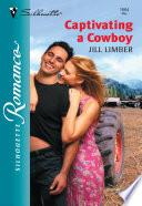 Captivating a Cowboy