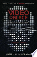Video Palace  In Search of the Eyeless Man