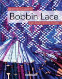 Beginner's Guide to Bobbin Lace