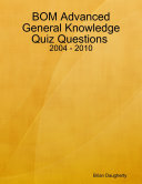 BOM Advanced General Knowledge Quiz Questions   2004   2010
