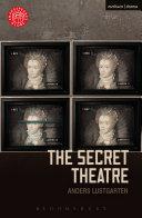 The Secret Theatre