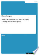 Dada S Manifestos And Peter B Rger S Theory Of The Avant Garde