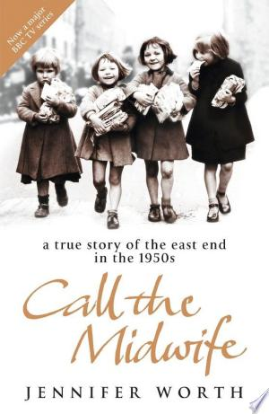 Download Call The Midwife Free Books - Reading Books Online For Free