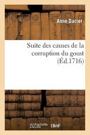 Suite Des Causes de La Corruption Du Goust