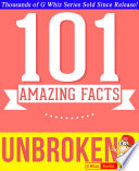 Unbroken   101 Amazing Facts You Didn t Know Book PDF