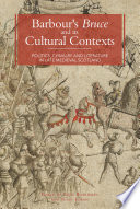 Barbour S Bruce And Its Cultural Contexts
