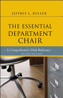 The essential department chair : a comprehensive desk reference / Jeffrey L. Buller.