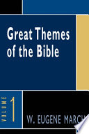 Great Themes of the Bible  Volume 1