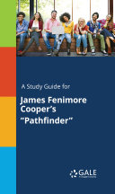 A Study Guide for James Fenimore Cooper's