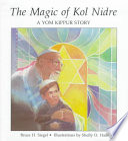 The Magic of Kol Nidre