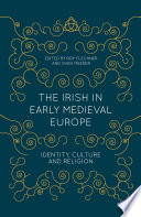 The Irish in Early Medieval Europe Book