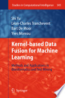 Kernel Based Data Fusion For Machine Learning Book PDF